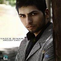 Yaser Binam - 'Arezoot Chiye'