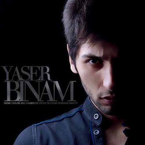 Yaser Binam - 'Az Khateram Rafti'