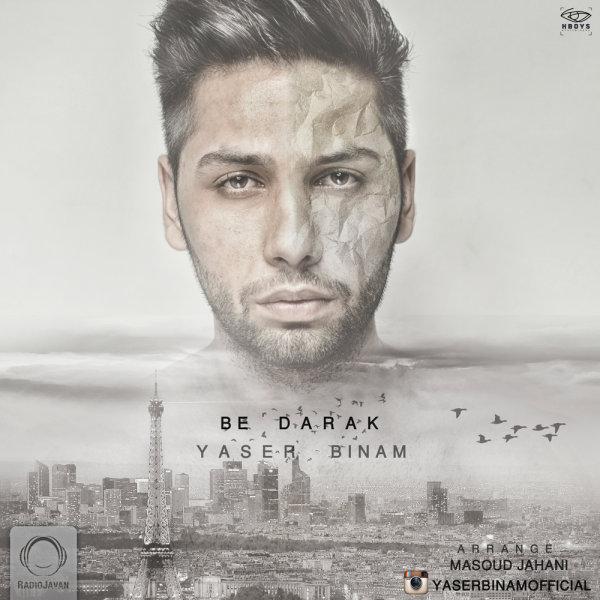 Yaser Binam - Be Darak