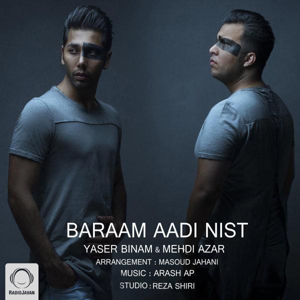 Yaser Binam & Mehdi Azar - 'Baraam Aadi Nist'