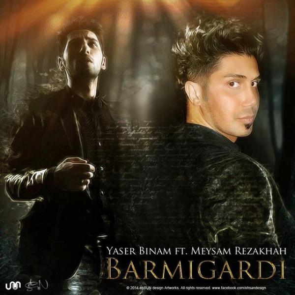 Yaser Binam & Meysam Rezakhah - 'Barmigardi'