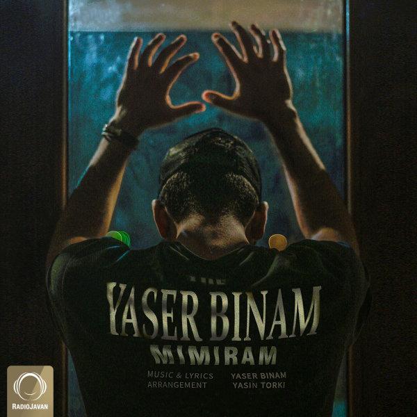 Yaser Binam - 'Mimiram'