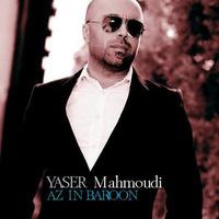 Yaser Mahmoudi - 'Az In Baroon'