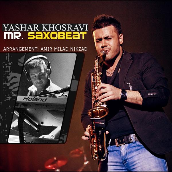 Yashar Khosravi - 'Mr. Saxobeat (Instrumental)'