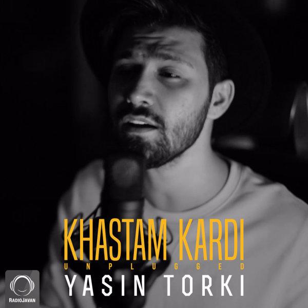 Yasin Torki - Khastam Kardi (Unplugged)