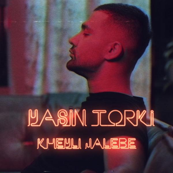 Yasin Torki - Kheyli Jalebe