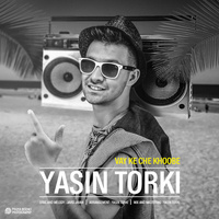 Yasin Torki - 'Vay Ke Che khoobe'