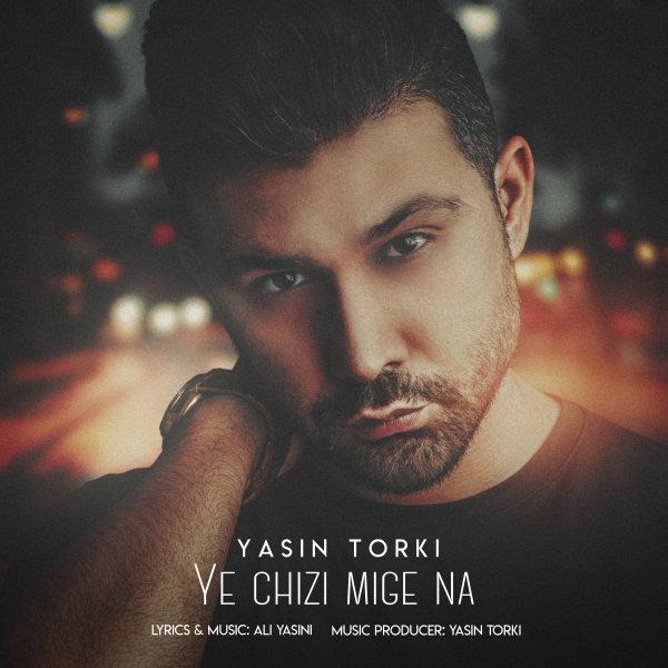 Yasin Torki - Ye Chizi Mige Na