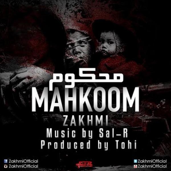 Zakhmi - 'Mahkoom'