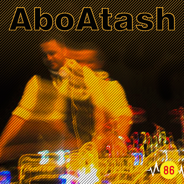 Abo Atash - 'Episode 86'