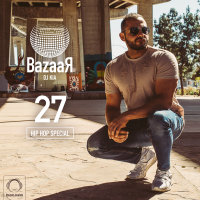 Bazaar - 'Episode 27 (Hip Hop Special)'