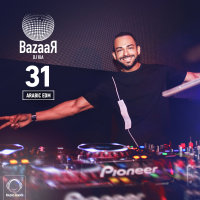 Bazaar - 'Episode 31 (Arabic EDM)'