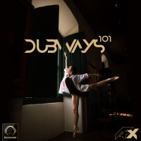 Dubways - 'Episode 101'
