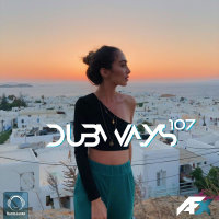 Dubways - 'Episode 107'