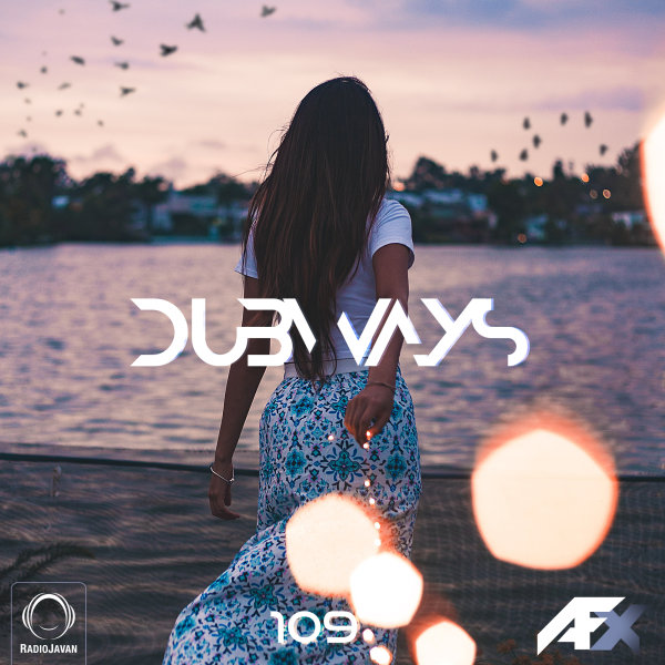 Dubways - 'Episode 109'