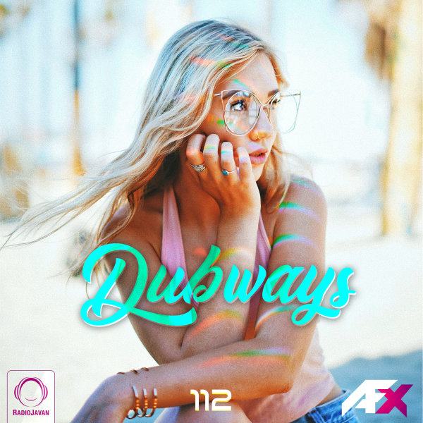 Dubways - 'Episode 112'
