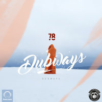 Dubways - 'Episode 78'