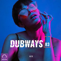 Dubways - 'Episode 83'