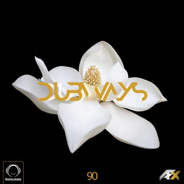Dubways - 'Episode 90'