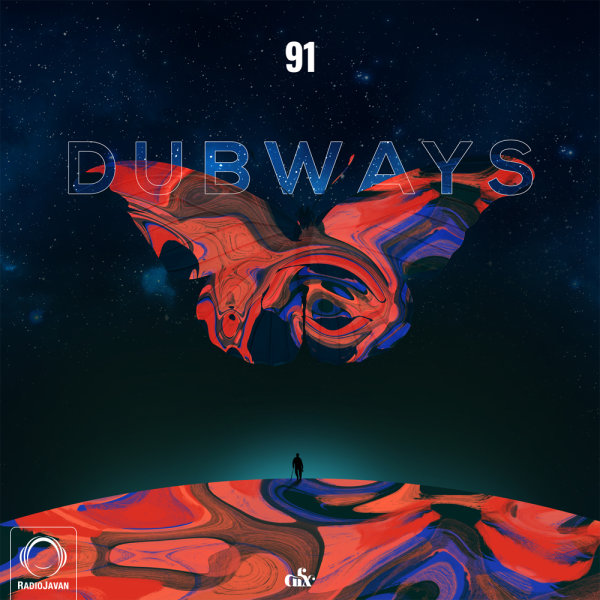 Dubways - 'Episode 91'