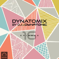 Dynatomix - 'Episode 16'