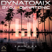 Dynatomix - 'Episode 24'