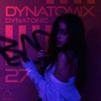 Dynatomix - 'Episode 27'