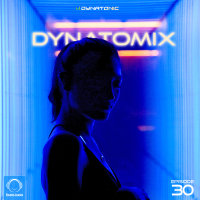 Dynatomix - 'Episode 30'