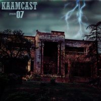Kaamcast - 'Episode 7'