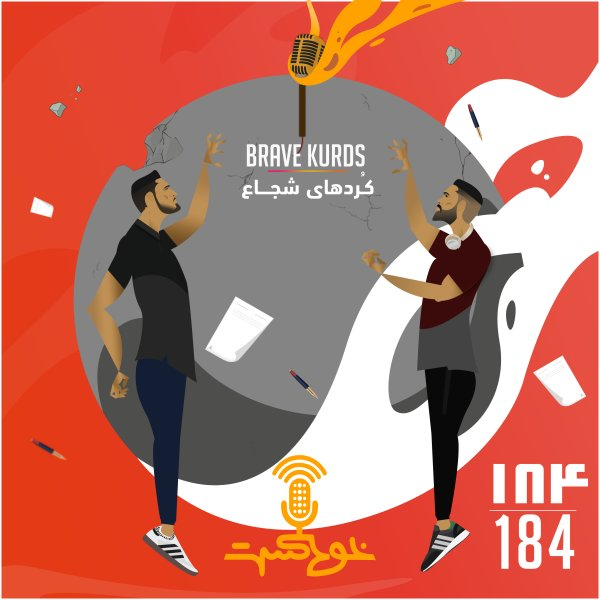 Khodcast - '184 - Brave Kurds'