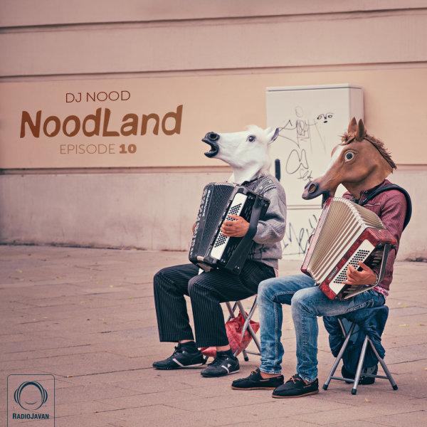 NoodLand - 'Episode 10'