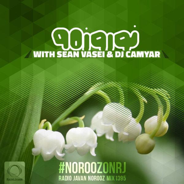 Norooz Mix 1395 - 'DJ Camyar & Sean Vasei'