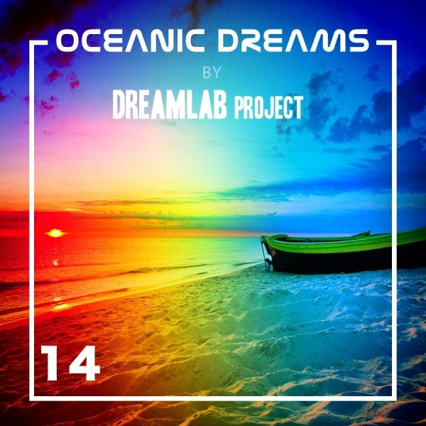 Oceanic Dreams - Episode 14