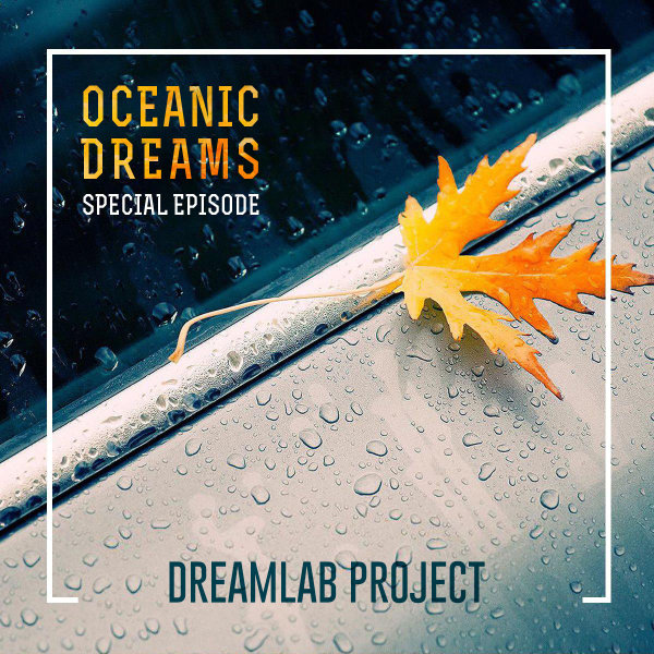 Oceanic Dreams - Episode 16
