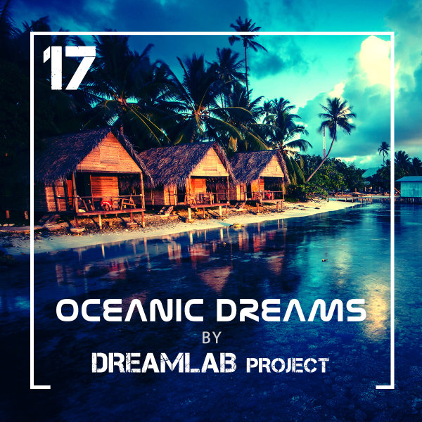Oceanic Dreams - Episode 17