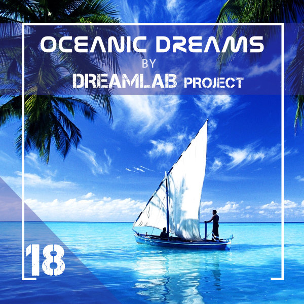 Oceanic Dreams - Episode 18