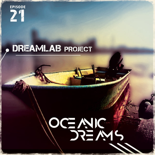 Oceanic Dreams - Episode 21