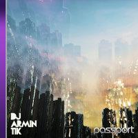 Passport - 'DJ Armin Tik'