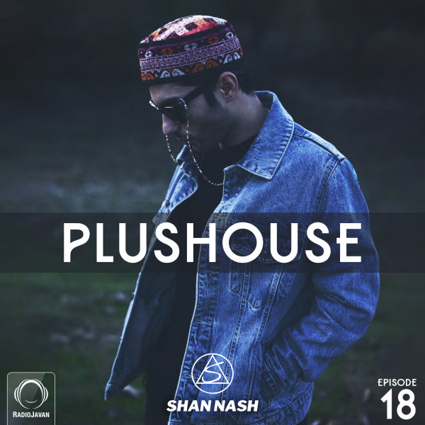 PlusHouse - 'Episode 18'