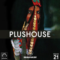 PlusHouse - 'Episode 21'