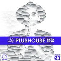 PlusHouse - 'Episode 3'
