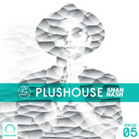 PlusHouse - 'Episode 5'