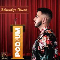 Podium - 'Salamtiye Ravan'