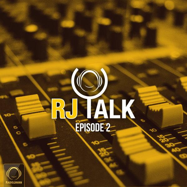 RJ Talk - 'Episode 2'