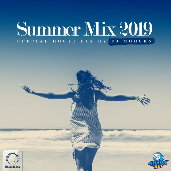 Summer Mix 2019 - 'DJ Mohsen'