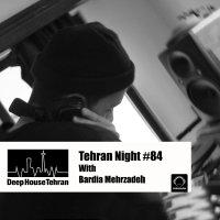 Tehran Night - 'Episode 84'