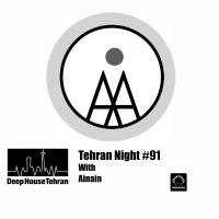 Tehran Night - 'Episode 91'