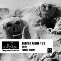 Tehran Night - 'Episode 92'