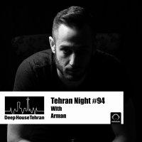 Tehran Night - 'Episode 94'
