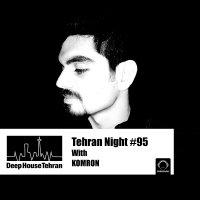 Tehran Night - 'Episode 95'